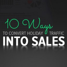 10-ways-to-convert-holiday-traffic-into-sales