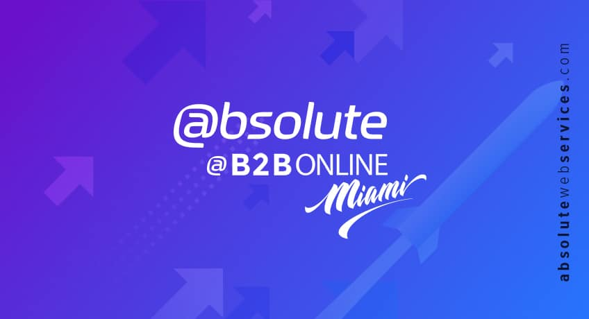 Absolute Web at B2B Online Miami