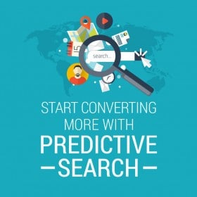 Start converting more with predictive search