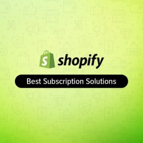 Shopify-subscription-solutions