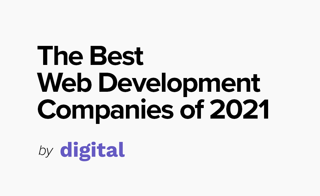 Recognized as Top Development Agency by Digital.com