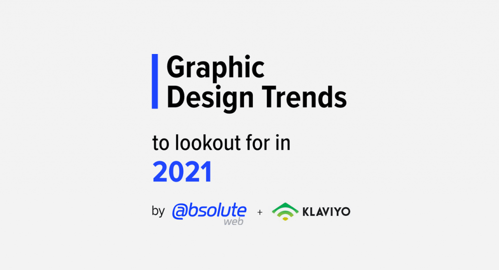 absoluteweb-graphic-trends-2021