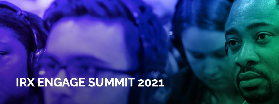 IRX Engage Summit 2021