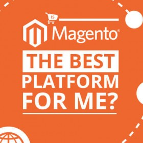 is-magento-the-best-platform-for me