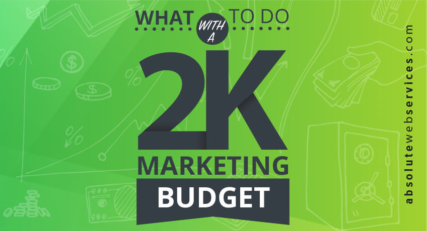 what-to-do-with-2k-marketing-budget