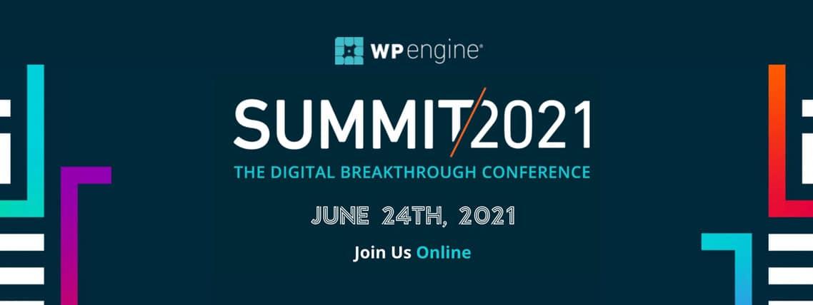 WP Engine Summit 2021